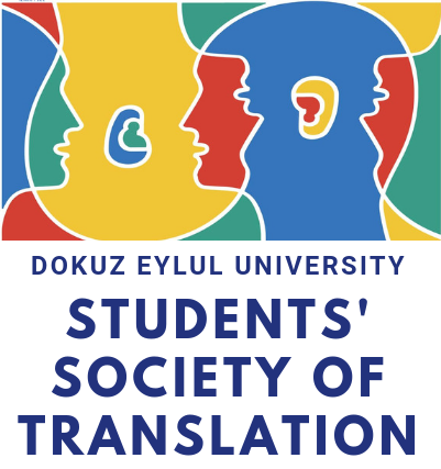 Dokuz Eylül University Students' Society of Translation